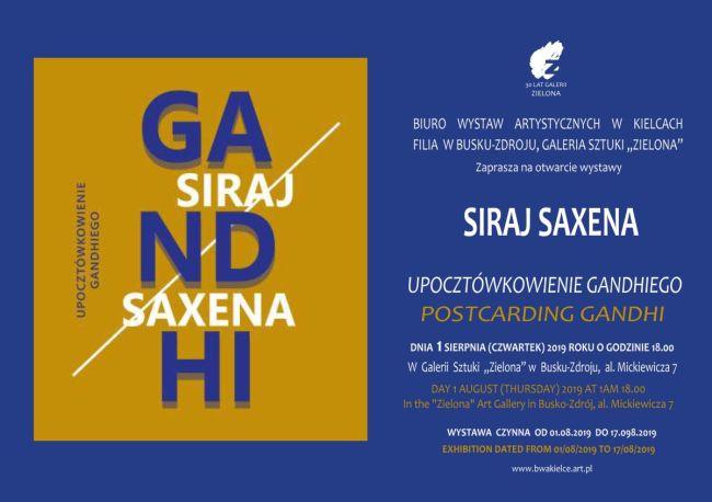 Zaproszenie na wystawę Siraja Saxena
