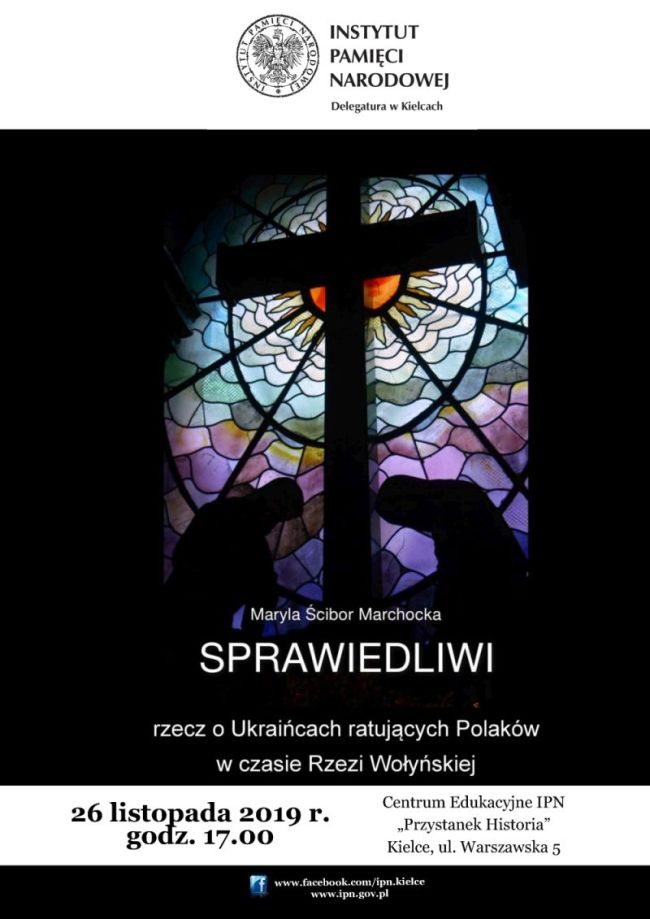 IPN Sprawiedliwi. Rzecz o Ukraińcach ratujących Polaków w czasie Rzezi Wołyńskiej