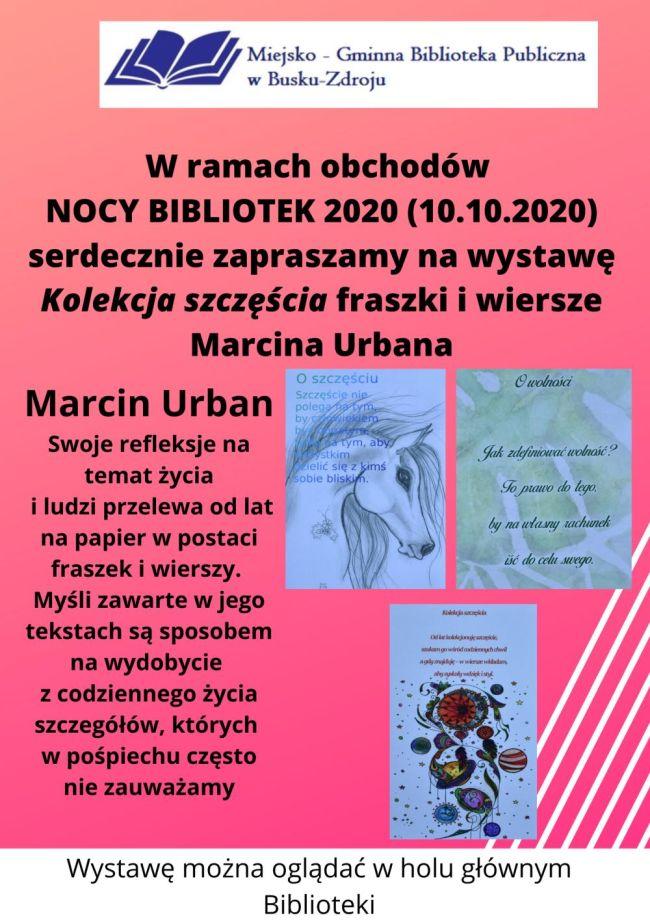 Miejsko – Gminna Biblioteka Publiczna w Busku – Zdroju serdecznie zaprasza do obejrzenia wystawy Marcina Urbana. Opis plakatu w artykule poniżej.