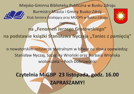 Fenomen Jerzego Grotowskiego