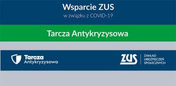 Tarcza Antykryzysowa – informacje  ZUS