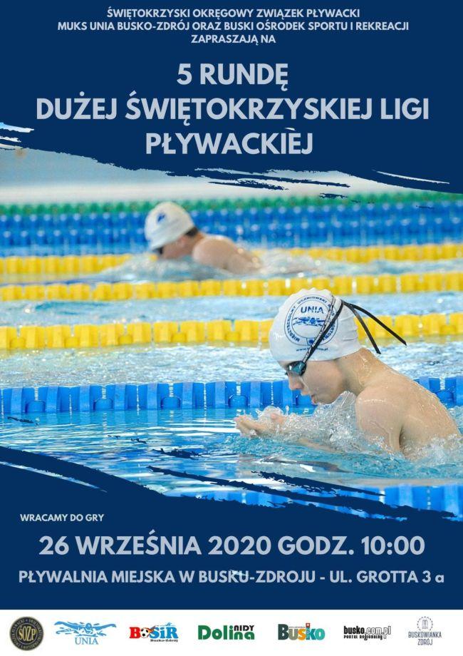 Świętokrzyski Okręgowy Związek Pływacki MUkS Unia Busko-Zdrój oraz Buski Ośrodek Sportu I Rekreacji zapraszają na 5 rundę Dużej Świętokrzyskiej Ligi Pływackiej